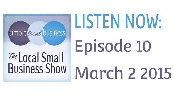 The Local Small Business Show - Episode 10, Mobile Matters #smallbusiness #podcast #socialmediamarketing