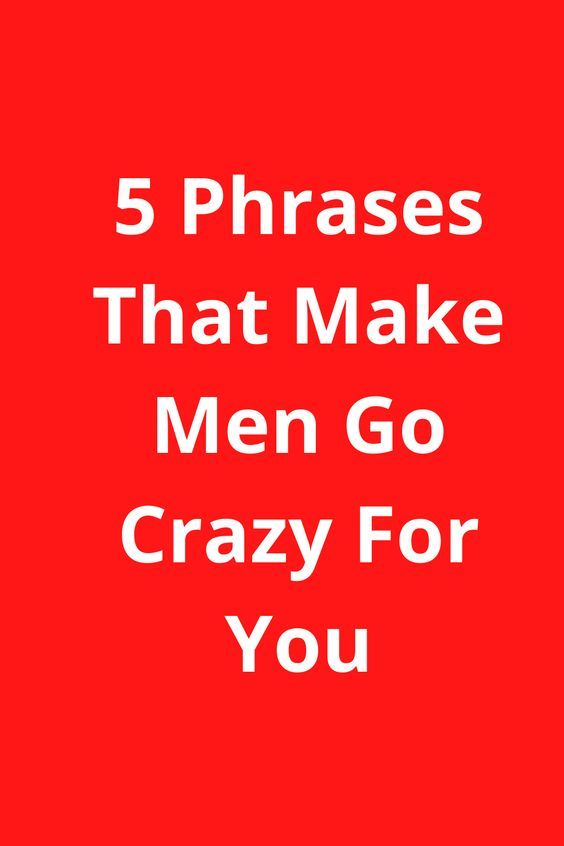3f90288e5c64fb847d2195bb631e4e93 - How To Get A Guy Going Crazy For You