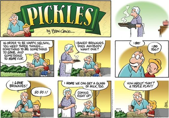 Pickles -- I love today's strip -- the three things we need to be happy