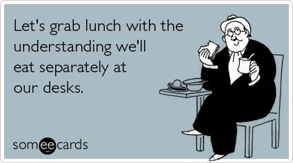 Every single day! Ha!