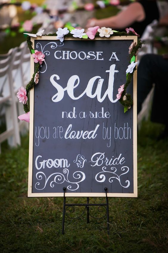 Choose a Seat Not A Side Chalkboard Sign at Wedding Ceremony