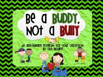Be A Buddy Not A Bully: An Anti-Bullying Curriculum $5 51 pages