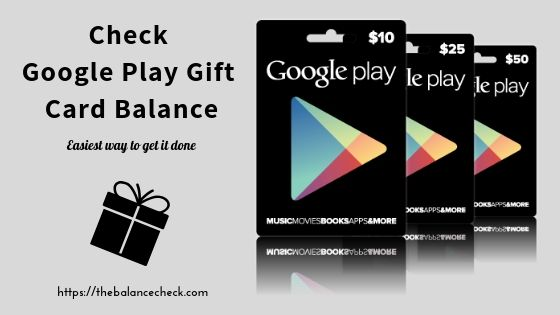 Here You Can Check Your Google Play Gift Card Balance Without