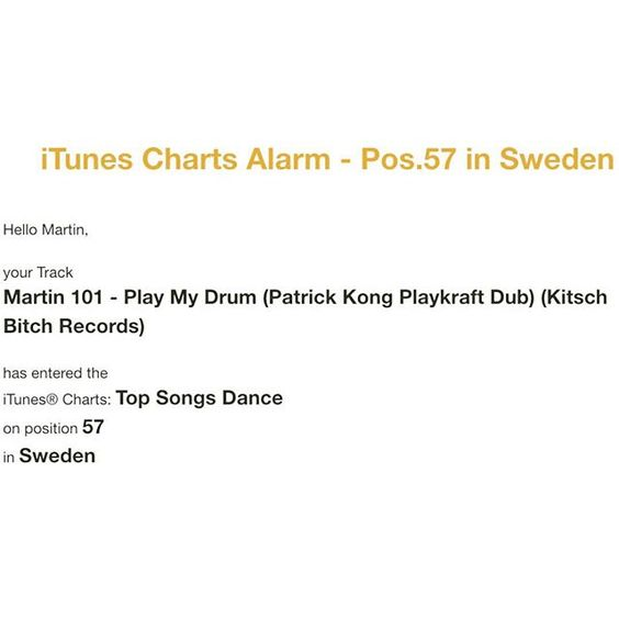 """I #love emails like that. #thankyou #sweden #chart #position #57 #thanks @itunes @applemusic #martinmeister #martin101 #playmydrum #dance #music #top #charts #week32 #august #2015 #loveit"" https://itunes.apple.com/artist/martin-meister/id303564592"