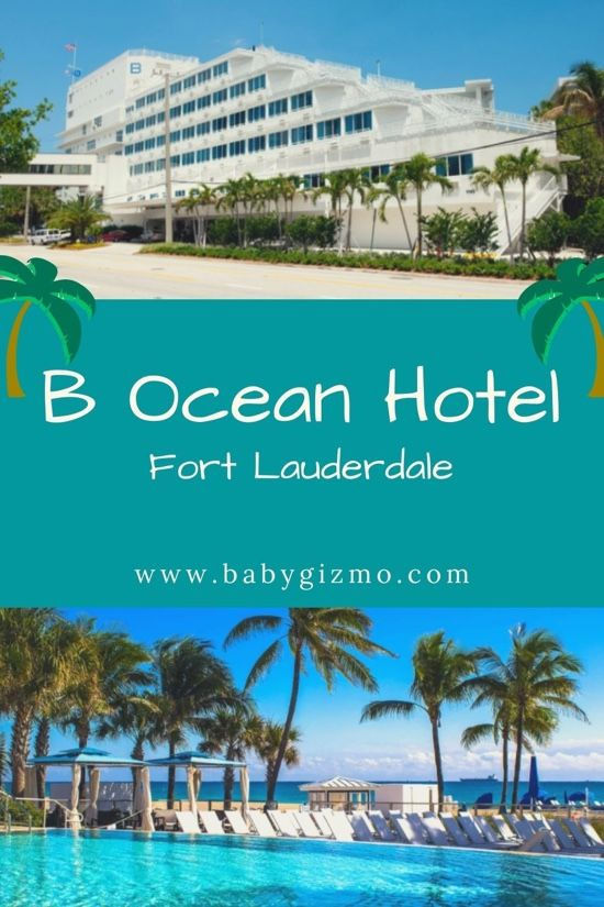Baby Gizmo Travel Review B Ocean Hotel In Fort Lauderdale Fort Lauderdale Hotels Fort Lauderdale Florida Fort Lauderdale
