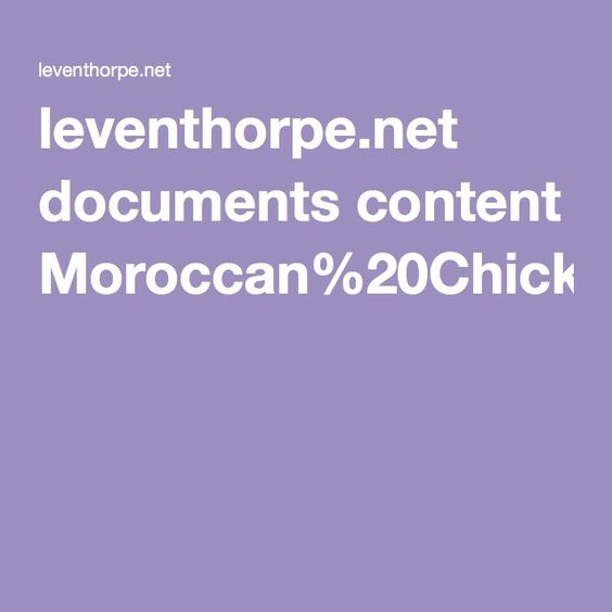 leventhorpe.net documents content Moroccan%20Chicken%20Pie%20-%20Morocco%20recipe%20sheet1.pdf