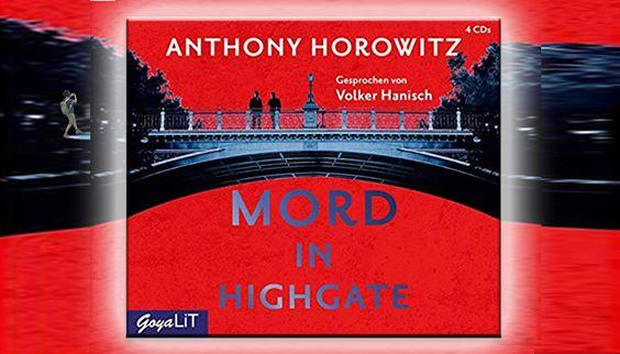 Anthony Horowitz: Mord in Highgate: Hawthorne ermittelt