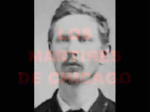 1º de Mayo LOS MARTIRES DE CHICAGO - YouTube