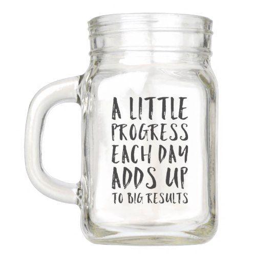 A Little Progress Motivational Quote Mason Jar Zazzle Com