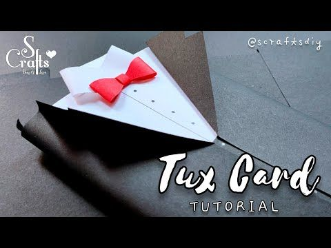Tuxedo Card Tutorial Handmade Anniversary Card Handmade Gift Idea Birthday Gift S Crafts Yo In 2021 Anniversary Cards Handmade Card Tutorial Tuxedo Card