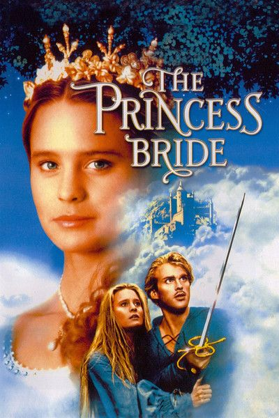 The Princess Bride (1987), Directed by Rob Reiner One of my favorites since I was a kid. Great movie for girls but not too girly that boys can watch it too.