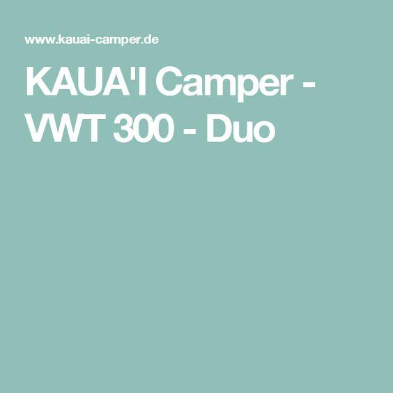 KAUA'I Camper - VWT 300 - Duo