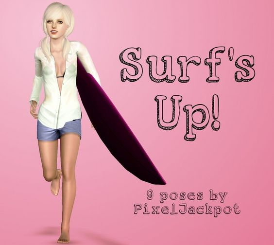 Surf's Up 9 poses by pixeljackpot - Sims 3 Downloads CC Caboodle
