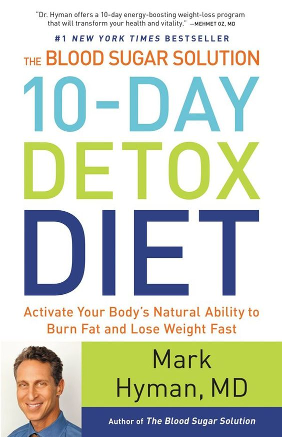 The Blood Sugar Solution 10-Day Detox Diet: Activate Your Body's Natural Ability to Burn Fat and Lose Weight Fast - Kindle edition by Mark Hyman. Health, Fitness & Dieting Kindle eBooks @ AmazonSmile.
