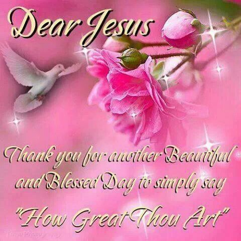 Thank you Jesus for every given breath each morning!!!