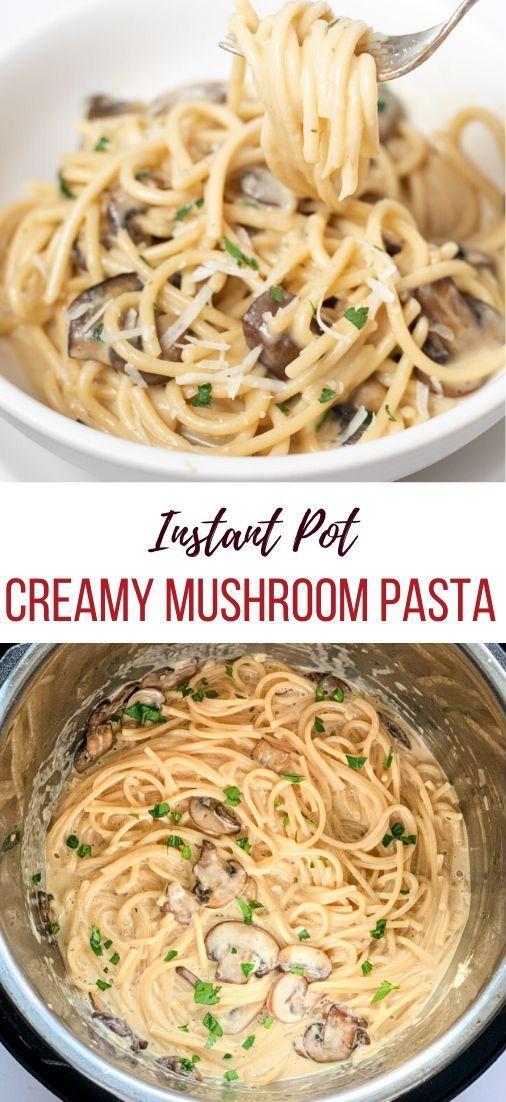 Creamy Mushroom Pasta in Instant Pot