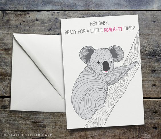 Funny Koala Pun Valentine S Card Koala Ty By Clarecorfieldcarr Funniest Valentines Cards Funny Valentines Cards Valentines Cards