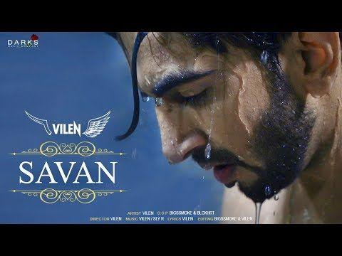 Vilen Savan Official Video 2019 Youtube Songs Mp3 Song Download Mp3 Song