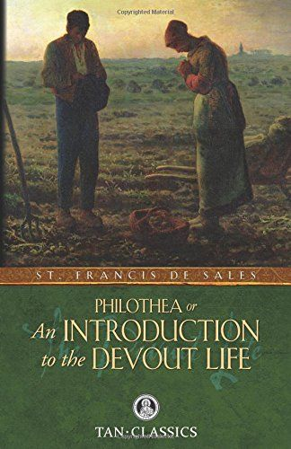 An Introduction to the Devout Life (Tan Classics) by St. ... http://www.amazon.com/dp/0895552280/ref=cm_sw_r_pi_dp_ZT-fxb0K2GSFH: