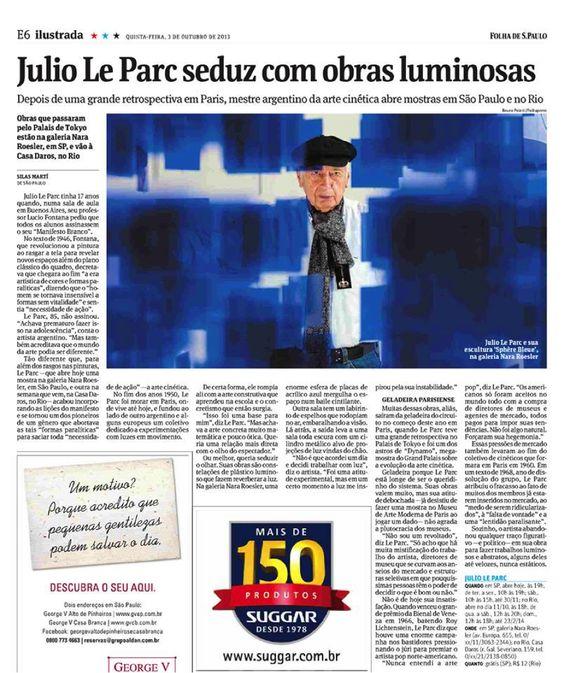 Medio: Folha de Sao paulo http://www1.folha.uol.com.br/ilustrada/2013/10/1350702-argentino-julio-le-parc-seduz-com-obras-luminosas.shtml