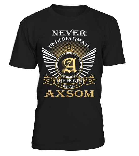 Never Underestimate the Power of an AXSOM