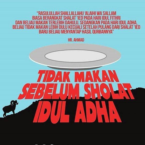 Salamdakwah - Ada satu anjuran sebelum penunaian shalat Idul Adha yaitu tidak makan sebelumnya . .  Karena di hari tersebut kita kaum muslimin yang mampu disunnahkan untuk berqurban. Oleh karenanya anjuran tersebut diterapkan agar kita nantinya bisa menyantap hasil qurban.  Dari Abdullah bin Buraidah dari ayahnya ia berkata Rasulullah shallallahu alaihi wa sallam biasa berangkat shalat ied pada hari Idul Fithri dan beliau makan terlebih dahulu. Sedangkan pada hari Idul Adha beliau tidak…