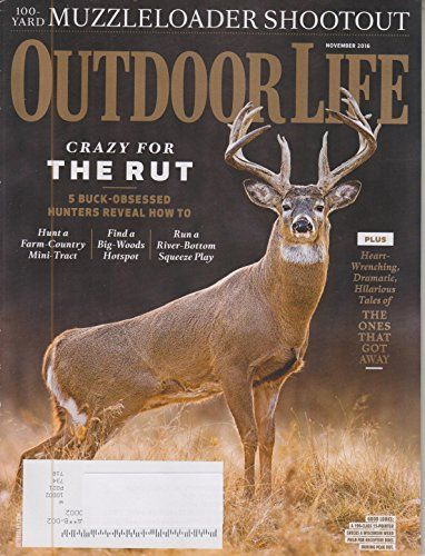Outdoor Life November 2016 Crazy for the Rut - The One That Got Away