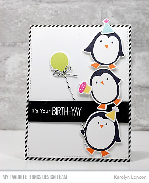 Stamps Party Penguins Nn Birth Yay Die Namics Party Penguins Karolyn Loncon Mftstam Birthday Card Drawing Simple Birthday Cards Birthday Cards Diy