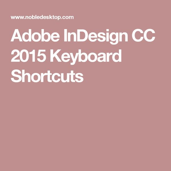 Adobe InDesign CC 2015 Keyboard Shortcuts