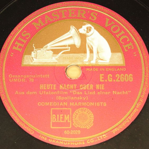 COMEDIAN HARMONISTS  Heute Nacht oder Nie  Sept. 6th 1932 HMV 78rpm near MINT !
