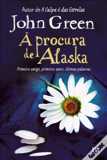 À Procura de Alaska, John Green - WOOK