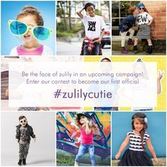 Want to be the face of #zulily in an upcoming campaign? Be sure to enter our Official #zulilycutie contest starting June 6th, 2016!