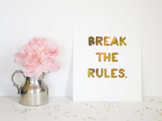 Break the Rules Gold Foil Print #goldfoil #gold #etsy #art #pretty #prettythings #breaktherules #peonies