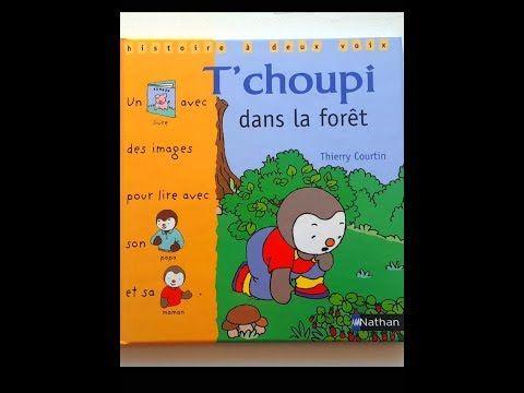 8 Lecture T Choupi Dans La Foret Youtube