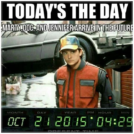 Back To The Future Day 10/21/2015