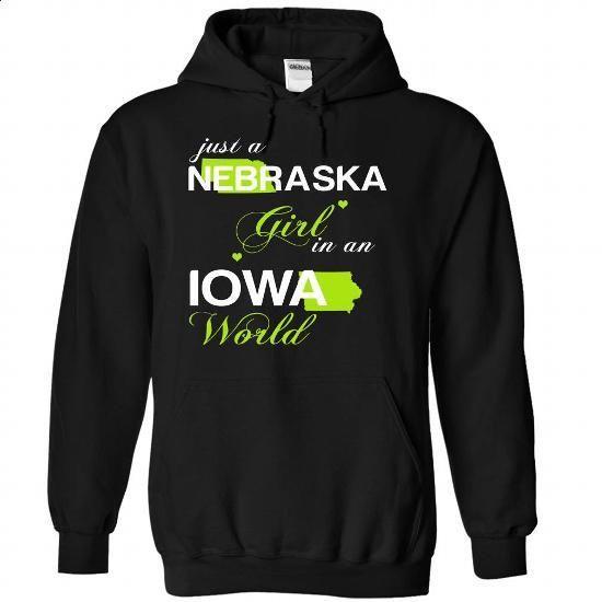 (NEJustXanhChuoi001) Just A Nebraska Girl In A Iowa Wor - #shirt maker #grey sweatshirt. I WANT THIS => https://www.sunfrog.com/Valentines/-28NEJustXanhChuoi001-29-Just-A-Nebraska-Girl-In-A-Iowa-World-Black-Hoodie.html?id=60505