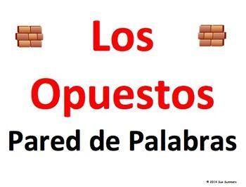 Spanish Opposites Word Wall - Los Opuestos | Opposite words ...