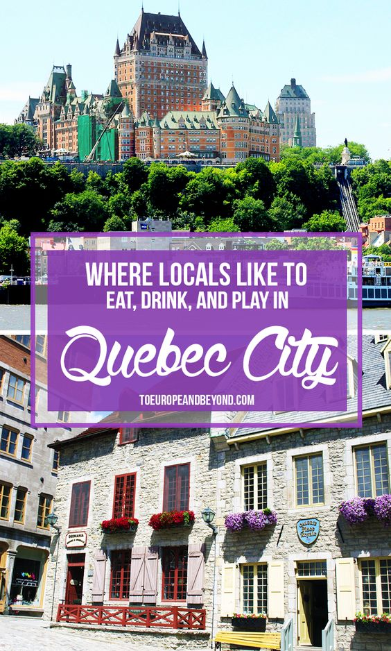 A list of restaurants, bars, cafés, and attractions that locals love to visit in Quebec City http://toeuropeandbeyond.com/things-to-do-in-quebec-city/