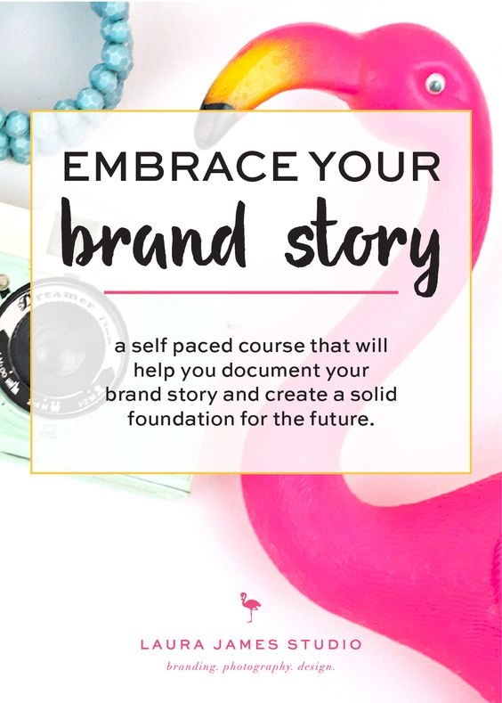 """New from the studio: mini branding, brand analysis, and pre register for the new """"embrace your brand story"""" course - Laura James Studio >> Branding Photography Design"""