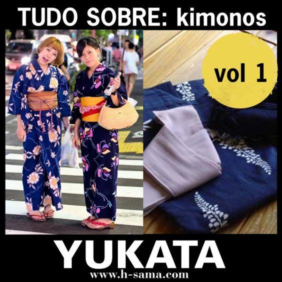 H-SAMA blog: TUDO SOBRE KIMONOS Yukata (浴衣) vol 1