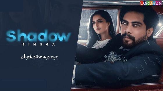 Shadow Lyrics Singga Lirik Lagu Video