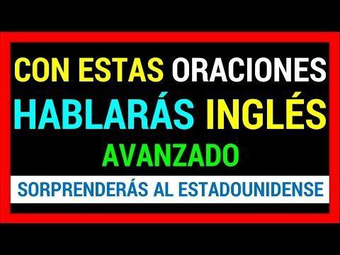 Con Esto Hablarás Inglés Avanzado Funciona Cómo Aprender Inglés Rápido Yo Como Aprender Ingles Rapido Aprender Ingles Britanico Conversaciones En Ingles
