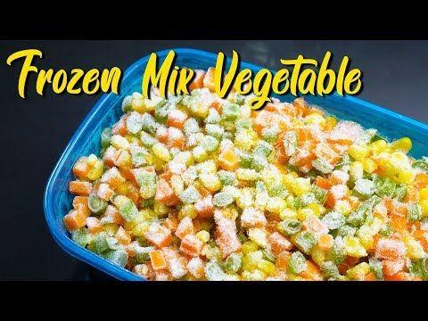 Bagi Yang Super Sibuk Cara Mudah Membuat Frozen Mix Vegetable Youtube Makanan Frozen Memasak