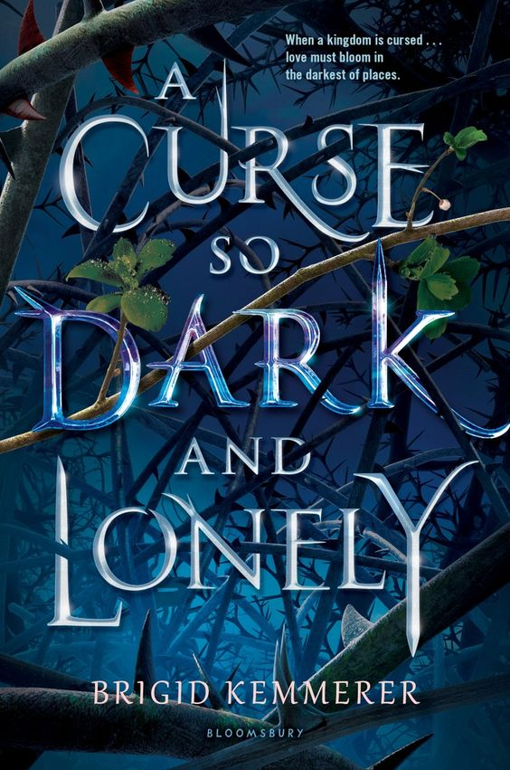 #CoverReveal A Curse So Dark and Lonely by Brigid Kemmerer