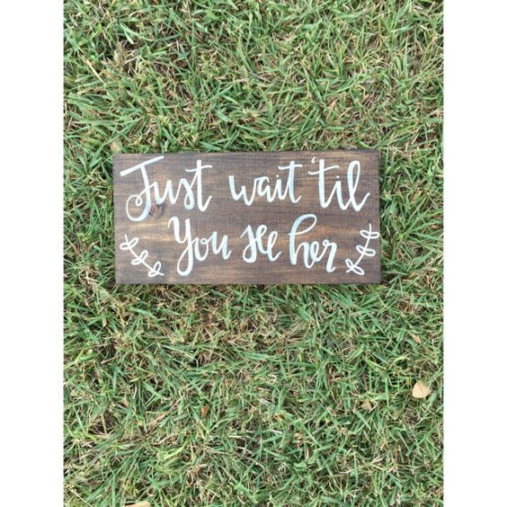 Just wait til you see her sign, rustic wedding, ring bearer sign, flower girl sign, boho wedding, country wedding, here comes the bride