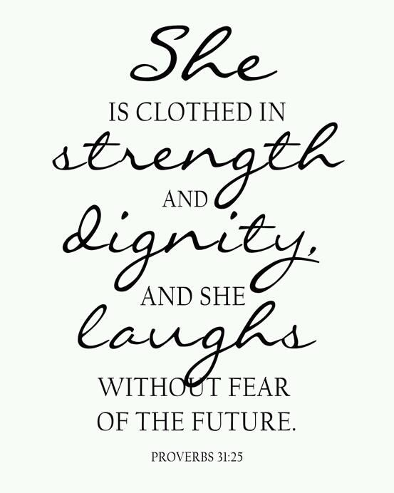 Strength, Dignity, Laughter