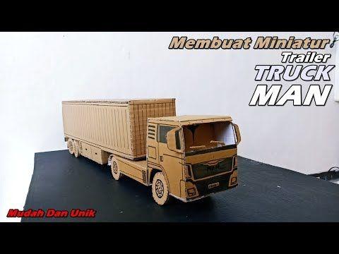 Cara Membuat Miniatur Trailer Box Truck Man Dari Kardus Ide Kreatif Youtube Kardus Trailer Kreatif