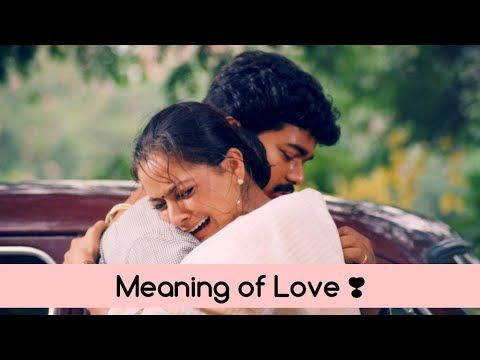 Meaning Of Love Dj Dhayan Youtube Meaning Of Love Love Songs Playlist Tamil Video Songs