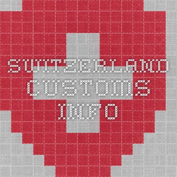 Switzerland Customs info