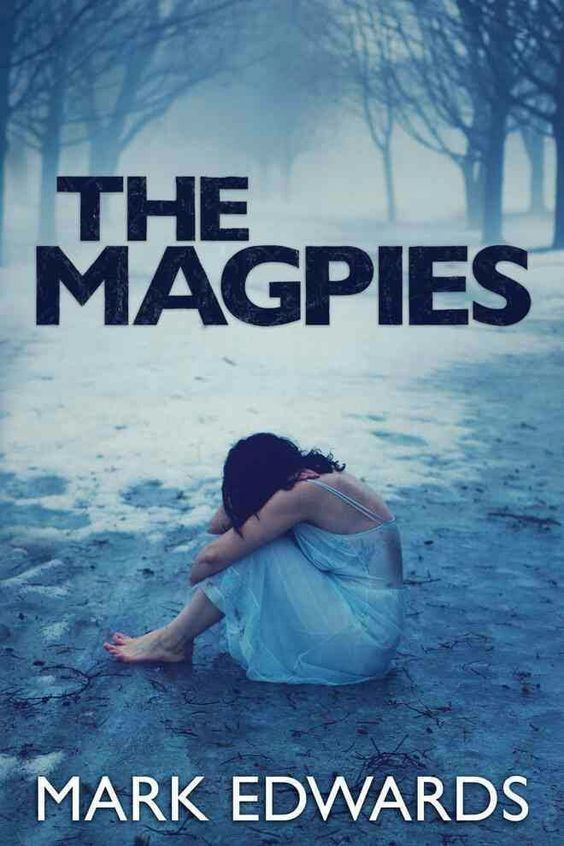 """#344. """"The Magpies""""  ***  Mark Edwards  (2013)"""